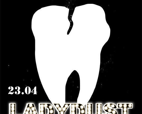 bad tooth ladydust